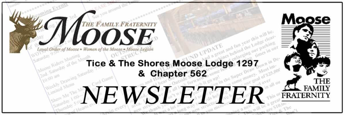 Tice & The Shores Moose Lodge #1297 and Chapter 652 Newsletter.